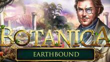 Botanica: Earthbound Collector's Edition