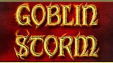 Goblin Storm
