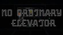No Ordinary Elevator