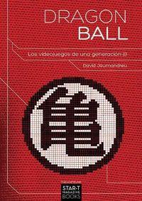 Ya a la venta el libro 'Dragon Ball: Los videojuegos de una generación (Vol. 1)'