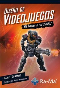 Un libro en español sobre cómo diseñar videojuegos