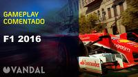 Vandal TV: F1 2016 Gameplay commented