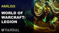Vandal TV: we told You in the video what we have found World of Warcraft: Legion