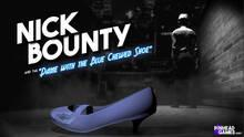Imagen 1 de Nick Bounty and the Dame with the Blue Chewed Shoe