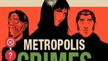 Imagen 7 de Metropolis Crimes