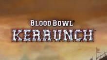 Imagen 1 de Blood Bowl: Kerrunch
