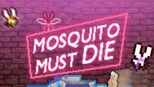 Imagen 15 de Mosquito Must Die