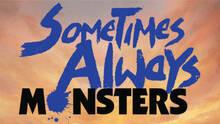 Imagen 11 de Sometimes Always Monsters