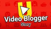 Imagen 6 de Video blogger Story