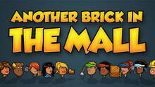 Imagen 8 de Another Brick in the Mall