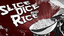 Imagen 9 de Slice, Dice & Rice