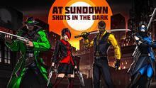 Imagen 27 de At Sundown: Shots in the Dark