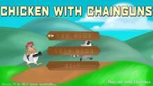 Chicken with Chainguns