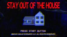 Imagen 1 de Stay Out of the House