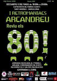 Verkündet Retromaniacs Arcandreu, eine veranstaltung von arcade in Barcelona