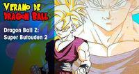 Summer Dragon Ball: Dragon Ball Z: Super Butōden 2