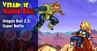 Summer Dragon Ball: Dragon Ball Z 2: Super Battle